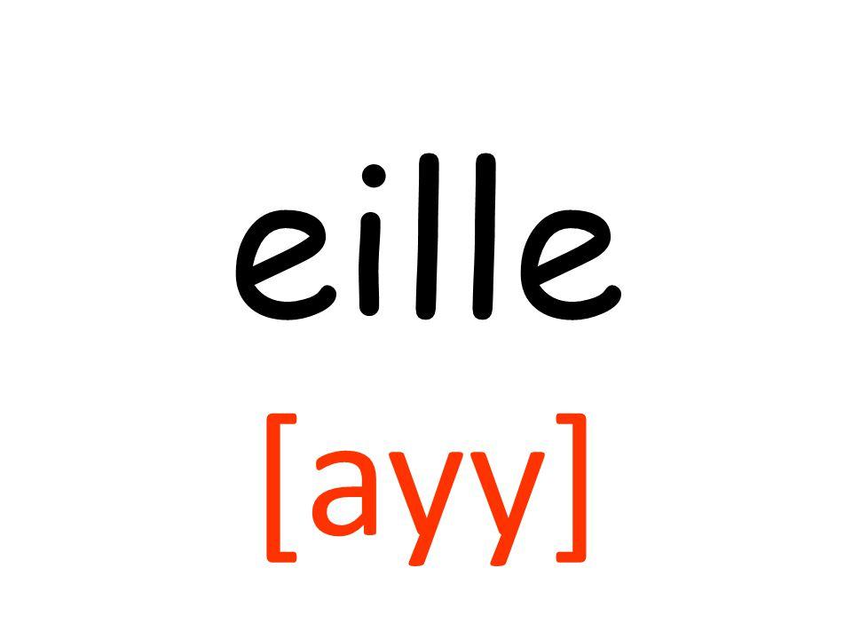 eille [ayy]